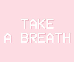 breath, wallpaper, and phrases image