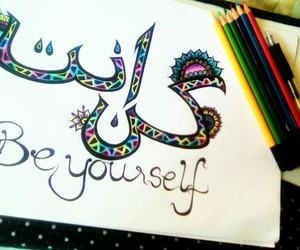 arabic, arabic calligraphy, and be yourself image