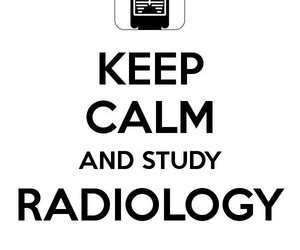 radiology, stydy, and ​keepcalm image