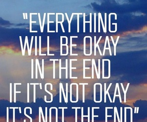 quotes, quoteoftheday, and everythingwillbeokay image