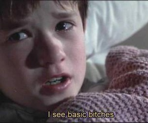 bitches and The Sixth Sense image