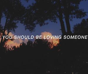 loving someone, the 1975, and Lyrics image