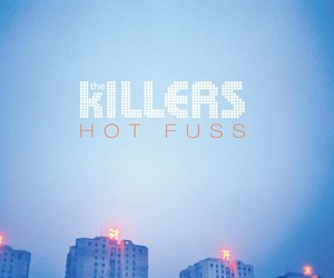 the killers, hot fuss, and music image