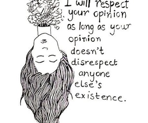 quotes, respect, and opinion image