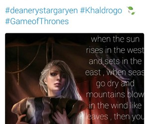 tweeter, khaldrogo, and deanerys image