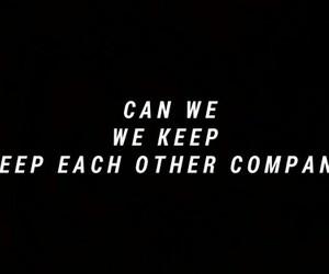 company, justin, and Lyrics image