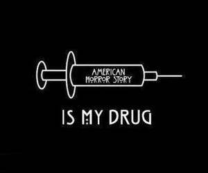 american horror story, ahs, and drugs image