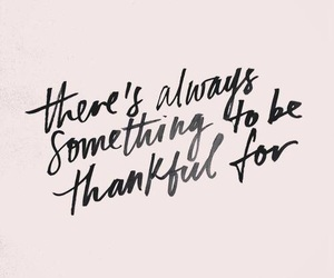 quotes, thankful, and text image
