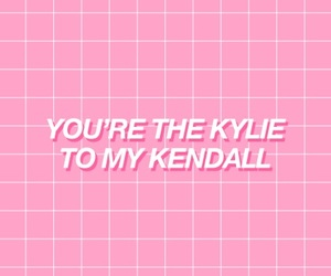 kylie jenner, Kendall, and wallpaper image