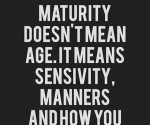 quotes, maturity, and life image