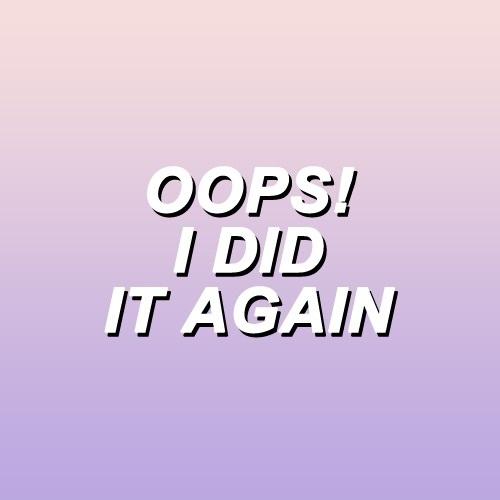 Lyrics and oops i did it again image