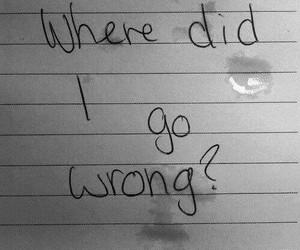 sad, wrong, and tears image