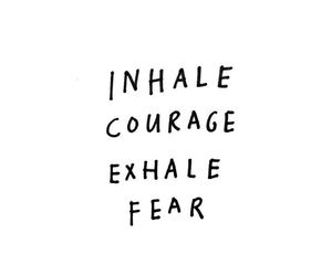 quotes, courage, and fear image