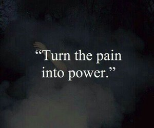 quote, pain, and power image