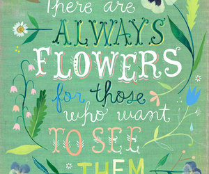 flowers, quote, and katie daisy image