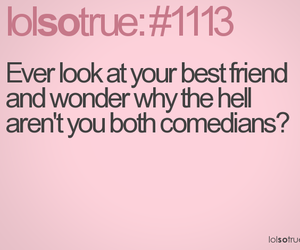 funny, quotes, and best friends image