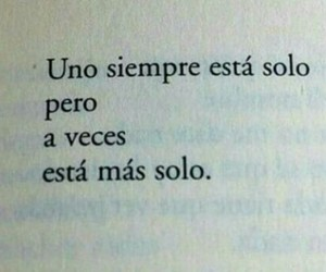 frases, tumblr, and soledad image