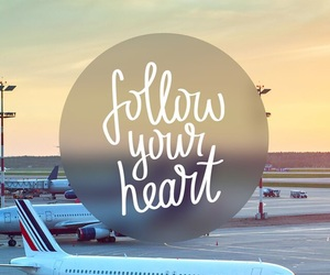 airplanes, airport, and follow your heart image