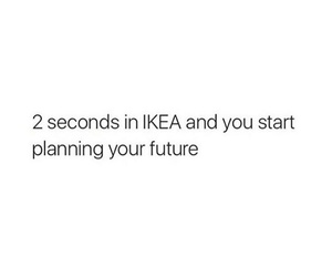 funny, ikea, and quote image
