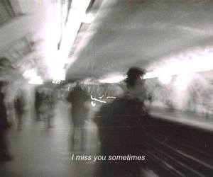 sad, miss, and quotes image