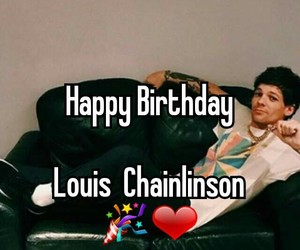 happy birthday, just hold on, and louis tomlinson image
