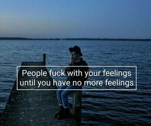 feelings, fuck, and quotes image