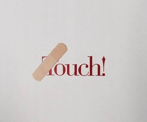 touch, ouch, and red image