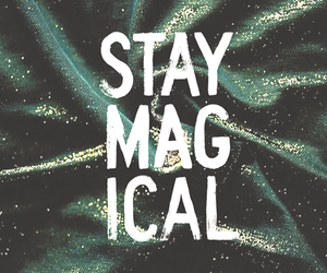 wallpaper, magical, and stay image