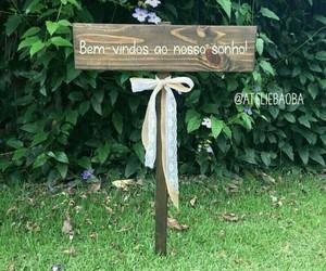 casamento, plaquinha, and sonho image