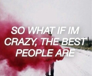 melanie martinez, quotes, and crazy image