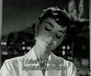 audrey hepburn, quotes, and woman image
