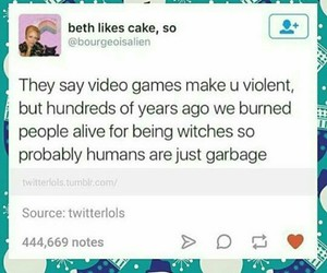 true, video games, and tumblr post image