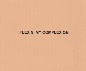 complexion, quotes, and aesthetic image