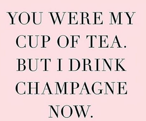 champagne, pink, and quotes image