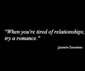 Relationship, quentin tarantino, and quote image