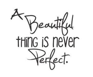 beautiful, perfect, and quote image