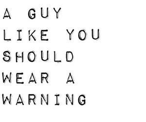 boy, guy, and warning image