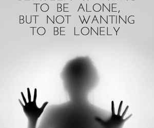alone, quote, and anxiety image