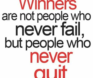 quote, winner, and quit image