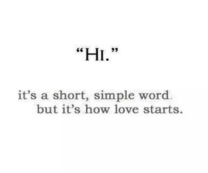 love, hi, and start image