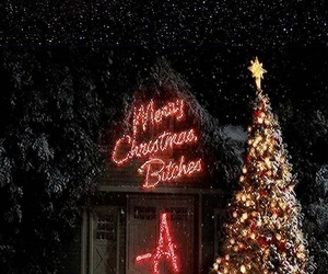 bitch, pretty little liars, and merry christmas image