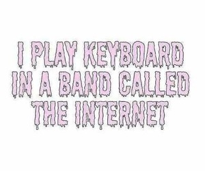 internet, band, and keyboard image