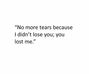 lost, quote, and tears image