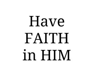 faith, him, and quote image