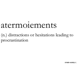 quotes, procrastination, and words image