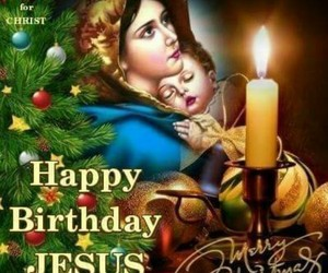 christmas, happy birthday, and mary image