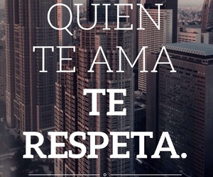 amor, frases, and respeto image