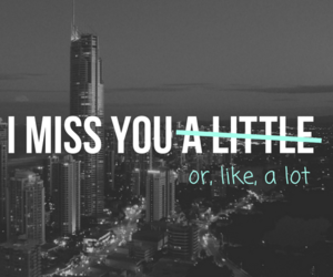 funny, greyscale, and i miss you image