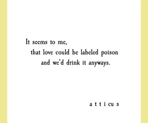 atticus, love, and poem image