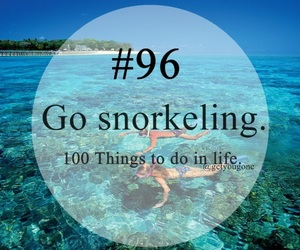 snorkeling, 96, and 100 things to do in life image
